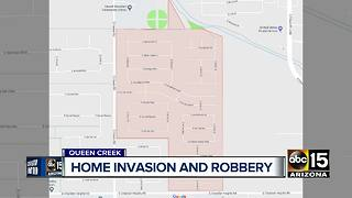 Home invasion and robbery in Queen Creek - Video