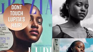Lupita Nyong'o is real mad at Grazia UK - Video