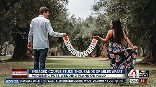 COVID-19 pandemic cancels wedding plans, keeps couple thousands of miles apart