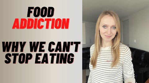 Food Addiction: Why We Can't Stop Eating