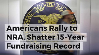 Americans Rally to NRA, Shatter 15-Year Fundraising Record