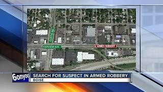 Boise Police searching for armed robbery suspect