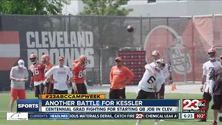 23ABC Camp Week: Cody Kessler fighting for starting job in Cleveland - Video