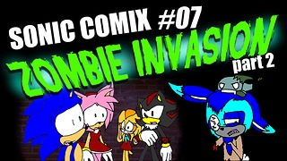 Sonic The Hedgehog - Zombie Apocalypse Part 2  - Video