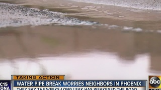 Water pipe break worries Phoenix neighborhood