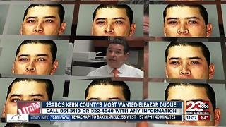 Kern County's Most Wanted-Eleazar Duque - Video