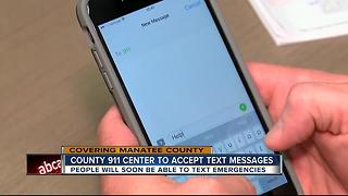 Manatee Co. 911 call center will soon begin to accept text messages - Video
