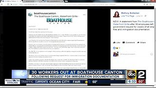 30 workers out at Boathouse Canton over immigration documentation - Video