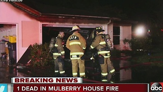 One dead in house fire in Mulberry early Monday - Video