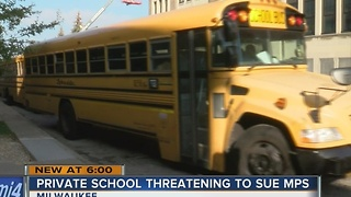 Private school threatens to sue Milwaukee Public Schools - Video