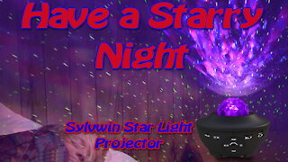 Sylvwin Star Light Projector Review