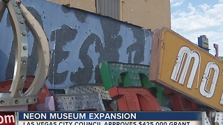 Las Vegas City Council approves grant for Neon Museum expansion - Video