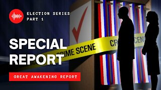 SPECIAL REPORT | Election Series Part 1 - The Recount