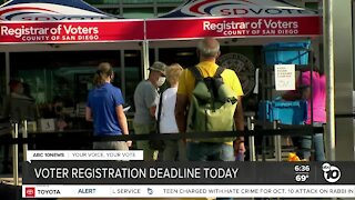 Voter registration deadline in SD County is today
