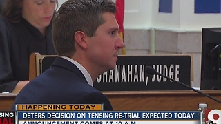 Deters' decision on Ray Tensing re-trial expected today - Video