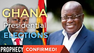 Ghana 2020 Elections Prophecy Confirmation