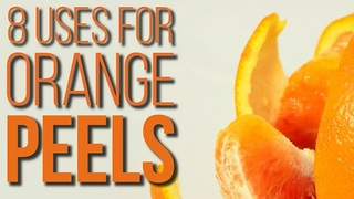 8 Alternative Uses for Orange Peels You Never Thought of - Video