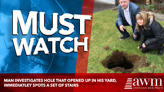 Man Investigates Hole That Opened Up In His Yard, Immediately Spots A Set Of Stairs - Video