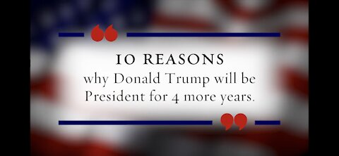 🇺🇸⭐️ 10 Reasons Why Trump Will Be President Again