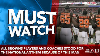 All Browns Players and Coaches Stood for the National Anthem Because of This Man - Video