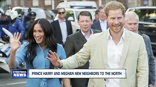 Prince Harry and Meghan new neighbors to the north