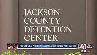 Former jail worker describes concerns with safety - Video