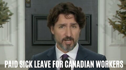 Trudeau Is Determined To Get All Workers 10 Days Of Paid Sick Leave Per Year