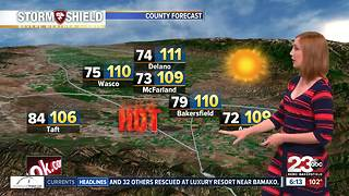 Bakersfield will see 110 to 112 degree weather most of this week - Video