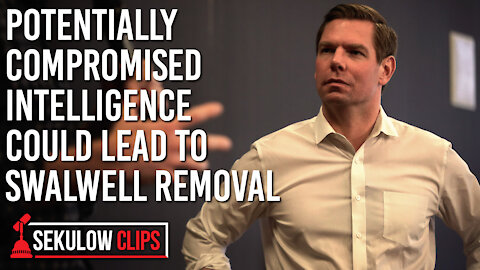 After Intel Potentially Compromised, will Rep. Swalwell be Removed from House Intel Committee?