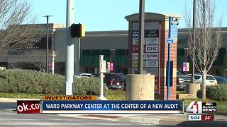 Ward Parkway Center focus of new audit - Video
