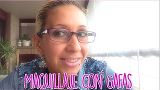 Maquillaje Con Gafas - Video