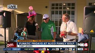 Alico Family Golf celebrates Funatic Fridays with discounts, karaoke - 7:30am live report - Video