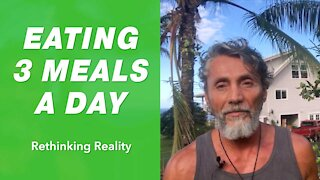 Rethinking Reality: Eating 3 Meals A Day | Dr. Robert Cassar