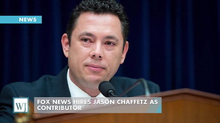 Fox News Hires Jason Chaffetz As Contributor - Video