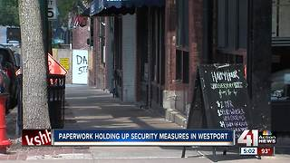 Paperwork holding up new Westport security measures - Video