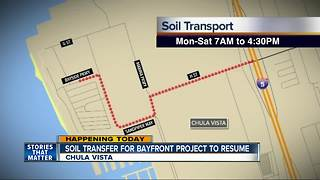 Soil transfer for Chula Vista bayfront project resumes - Video