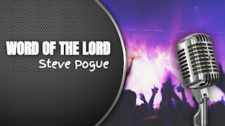 Word of the Lord by Steve Pogue