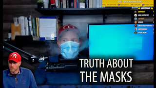The Undeniable TRUTH About the Masks