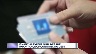Financial expert outlines the importance of controlling debt - Video