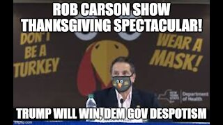 The Rob Carson Show Thanksgiving Spectacular!!!