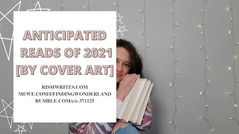 2021 BOOKS I'M ANTICIPATING BY COVER ART!