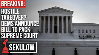 BREAKING: Hostile Takeover? Dems Announce Bill to Pack Supreme Court