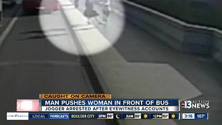 Man suspected of pushing woman in front of bus arrested
