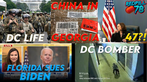 The Situation In DC, Evidence Of China In Fulton County, FL AG To Sue Bidan Admin