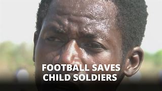 Child soldiers: Football beats killing - Video