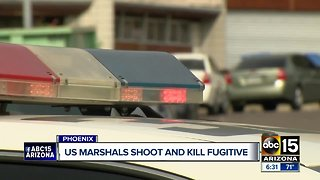 Fugitive killed in Phoenix shooting with US Marshals