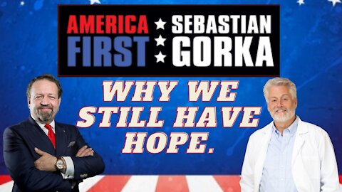 Why we still have hope. Dr. Douglas Howard with Sebastian Gorka on AMERICA First