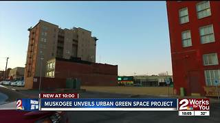 Muskogee unveils new urban green space project