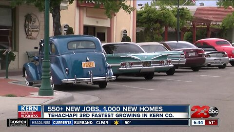Kern Back In Business: Tehachapi growing quickly