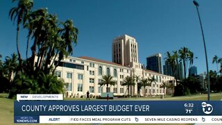 San Diego County approves largest budget ever